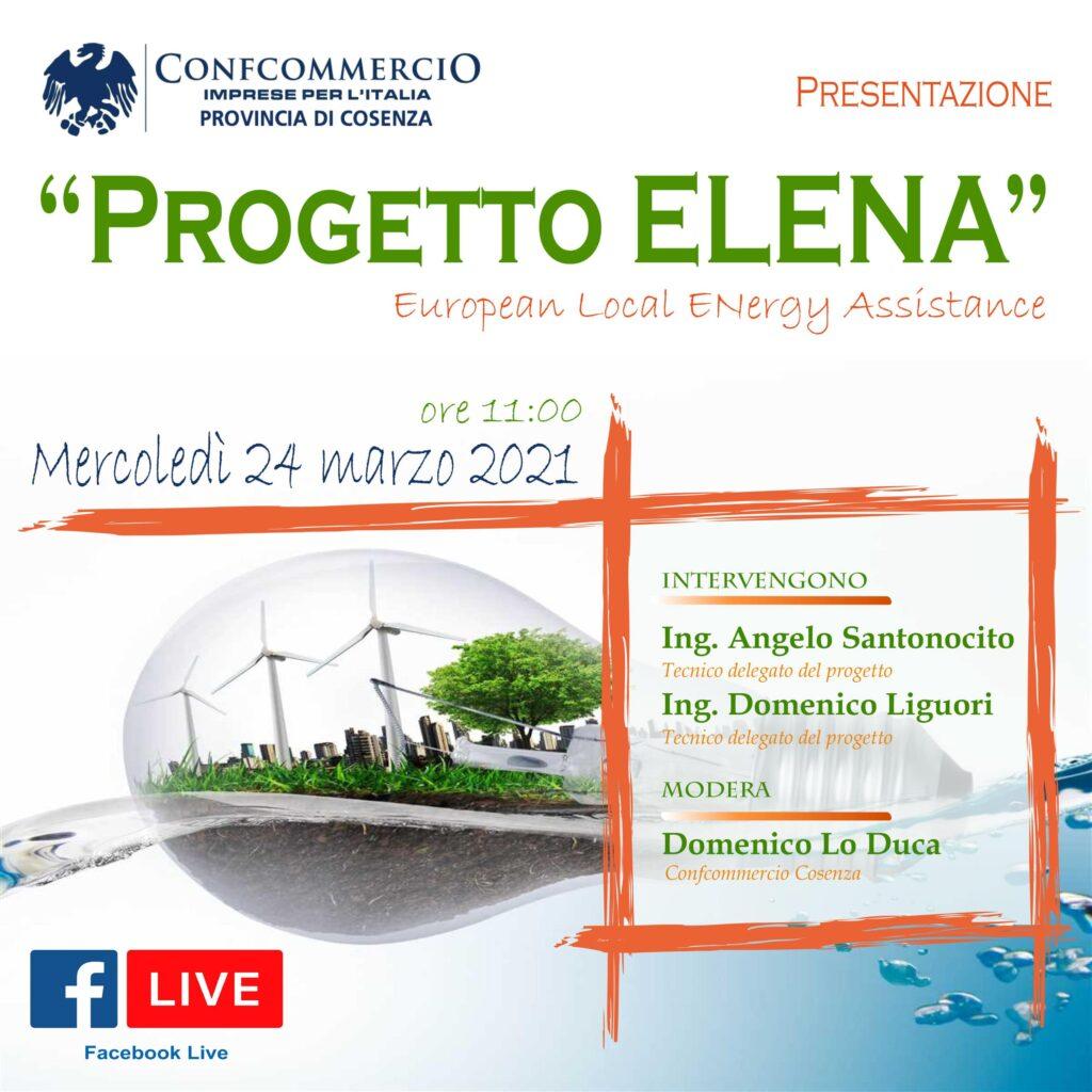Presentazione Progetto ELENA (European Local Energy Assistance). Webinar su Facebook live il 24 marzo 2021 alle ore 11:00